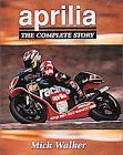 Aprilia The Complete Story book Mick Walker