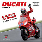 2007 Ducati Corse Official Yearbook