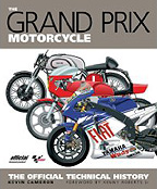 Grand prix Motorcycle Technical History by Kevin Camerron